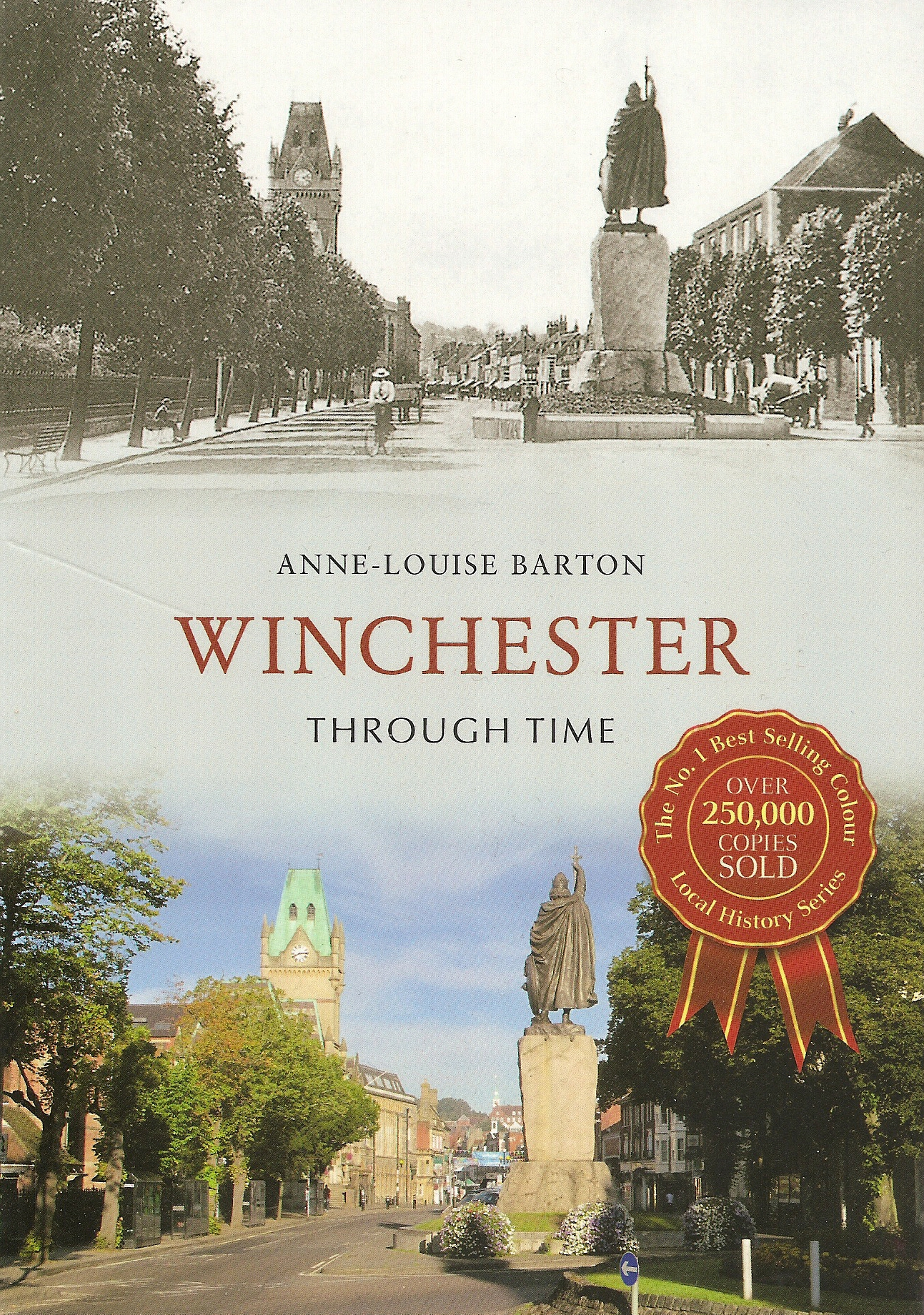'Winchester Through Time' – a history of Winchester by Anne-Louise Barton
